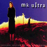 artichoke000002: MK Ultra / Original Motion Picture Soundtrack