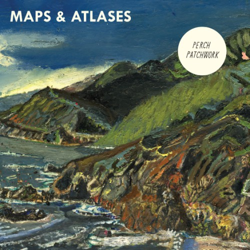 bark102: Maps & Atlases / Perch Patchwork