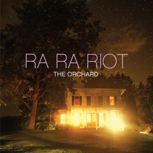 bark106: Ra Ra Riot / The Orchard