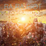 bark115: Ra Ra Riot / Too Dramatic