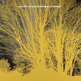 bark122: Nada Surf / The Stars Are Indifferent To Astronomy