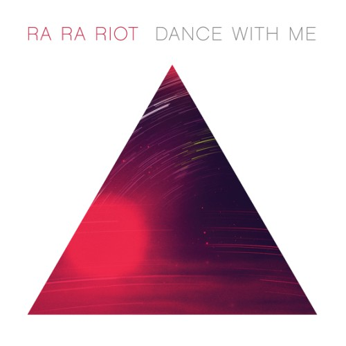 bark135: Ra Ra Riot / Dance With Me