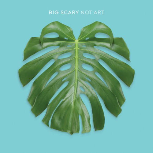 bark138: Big Scary / Not Art