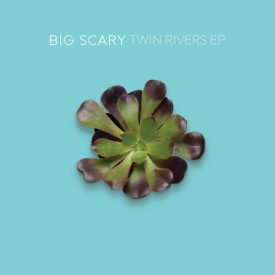 bark142: Big Scary / Twin Rivers EP