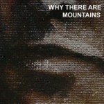 bark149: Cymbals Eat Guitars / Why There Are Mountains