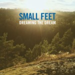bark166: Small Feet / Dreaming The Dream