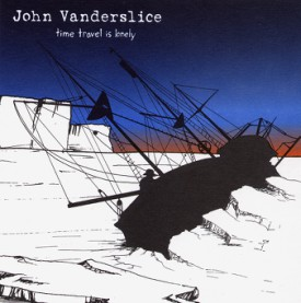 bark17: John Vanderslice / Time Travel Is Lonely