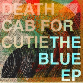 bark188: Death Cab for Cutie / The Blue E.P.