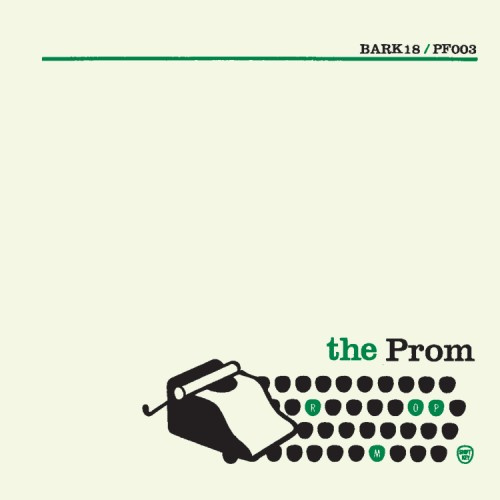 bark18: The Prom / Saloon Song +2