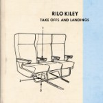 bark19: Rilo Kiley / Take Offs And Landings