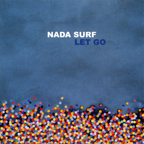bark29: Nada Surf / Let Go