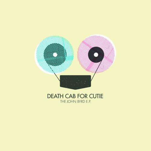 bark43: Death Cab for Cutie / The John Byrd Ep