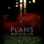 bark47: Death Cab for Cutie / Plans