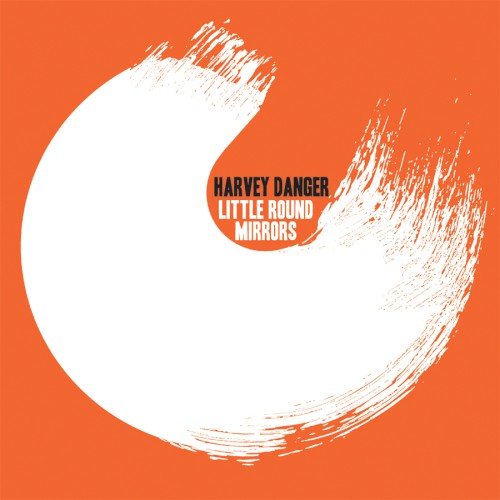 bark61: Harvey Danger / Little Round Mirrors