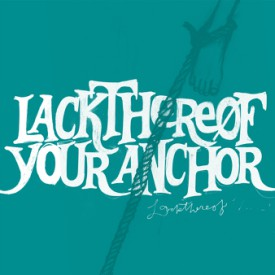 bark76: Lackthereof / Your Anchor