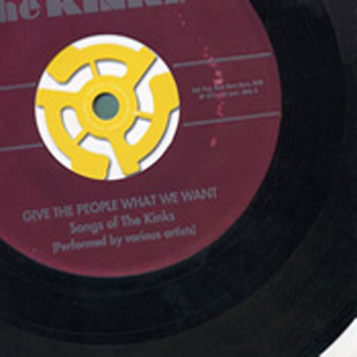 bbb004:  / Give The People What We Want: Songs Of The Kinks