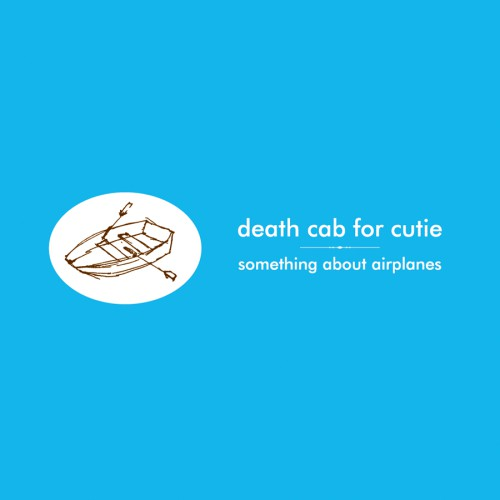 krang5: Death Cab for Cutie / Something About Airplanes