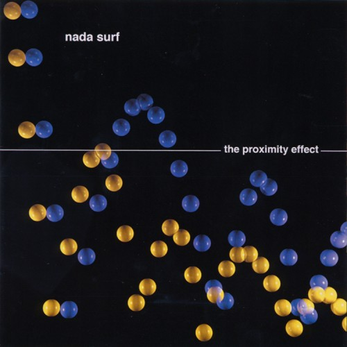mardev002: Nada Surf / The Proximity Effect