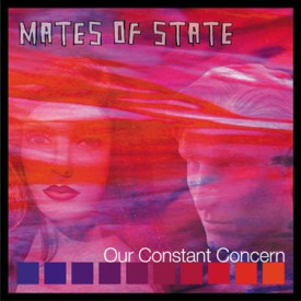 prc046: Mates of State / Our Constant Concern