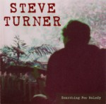 rrrrr01: Steve Turner / Searching For Melody