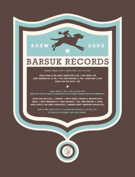 brsxsw2003: Barsuk Records / Barsuk Records 2003 Sxsw Poster
